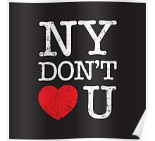 New York don't love you Poster