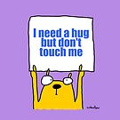 I need a hug... by firstdog