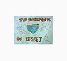 The Underpants of Regret Unisex T-Shirt