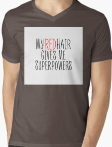 My Red Hair Gives Me Superpowers Mens V-Neck T-Shirt