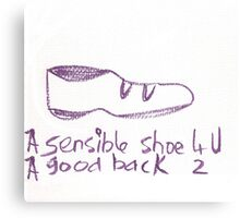 A sensible shoe for you. Canvas Print