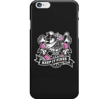 KEEP IT FIXED iPhone Case/Skin