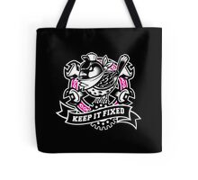 KEEP IT FIXED Tote Bag
