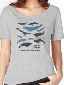 Know Your Baleen Whales Women's Relaxed Fit T-Shirt