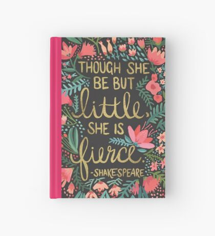 Little & Fierce on Charcoal Hardcover Journal