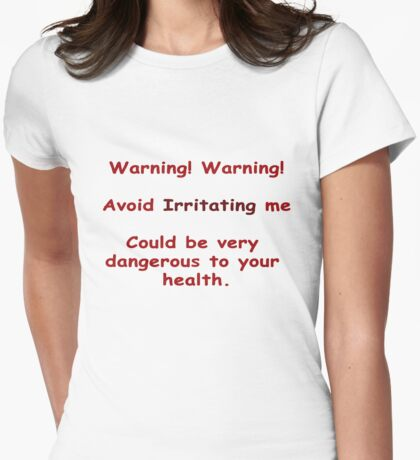 Warning -Avoid Irritating Me Womens Fitted T-Shirt