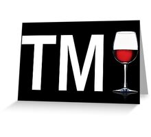 TM Wine (White Ink/Red Wine) Greeting Card