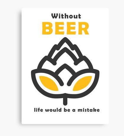 Life Without Beer Canvas Print