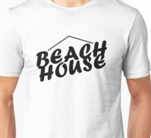 Beach House Unisex T-Shirt