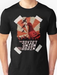 THE SOVIET UNION SHALL RISE AGAIN!  T-Shirt