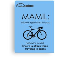 Cycling T Shirt - MAMIL (middle aged men in lycra) Behavior Canvas Print