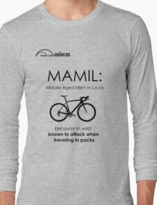 Cycling T Shirt - MAMIL (middle aged men in lycra) Behavior Long Sleeve T-Shirt