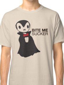 Bite me, SUCKER! Classic T-Shirt