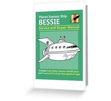 Bessie Service and Repair Manual Greeting Card