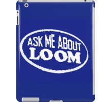 Monkey Island - Ask me about Loom iPad Case/Skin