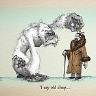 I say old chap by Chris Harrendence