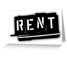 Rent The Musical Greeting Card