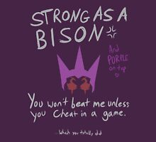 Strong as a Bison Unisex T-Shirt