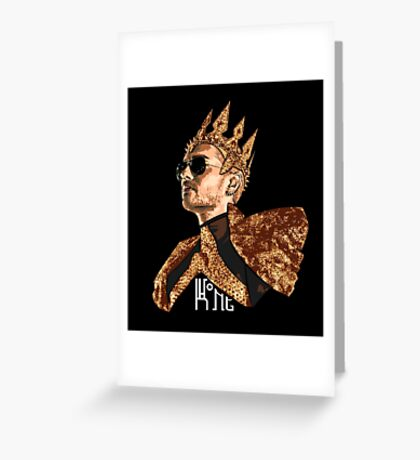 King Bill - White Text Greeting Card