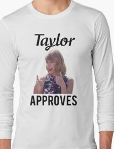 Taylor Approves Long Sleeve T-Shirt