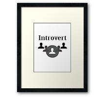 Introvert Framed Print