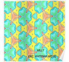( WILLY  )  ERIC WHITEMAN ART  Poster
