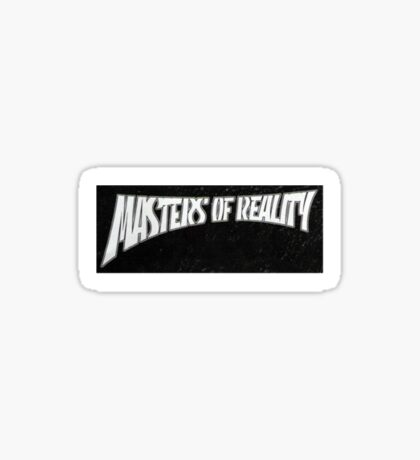 Masters of Reality Sticker