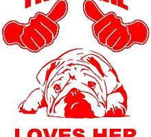 This Girl Loves Her Bulldog T Shirts, Stickers and Gifts by zandosfactry