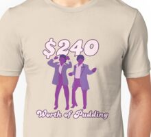 $240 Worth of Pudding Unisex T-Shirt