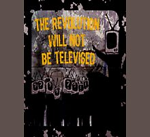 The Revolution Will NOT Be Televised Mens V-Neck T-Shirt
