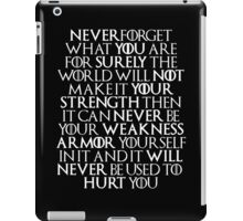 Never Forget Who You Are - Tyrion Lannister Quote iPad Case/Skin
