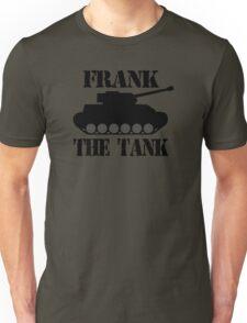 FRANK THE TANK -  A Parody Unisex T-Shirt