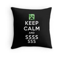Keep calm and SSSsss.. (Minecraft Creeper) Throw Pillow