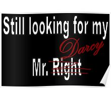 Still looking for my Mr. Darcy Poster