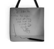 Hear Him Scream. Tote Bag