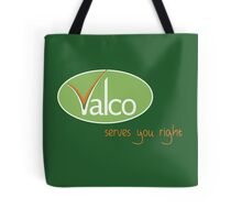 Valco - Serves You Right (Trollied TV show) Tote Bag