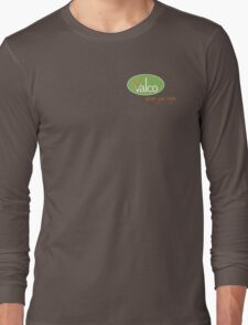 Valco - Serves You Right (Trollied TV show) Long Sleeve T-Shirt