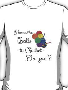 Balls 2 Crochet- Rainbow T-Shirt