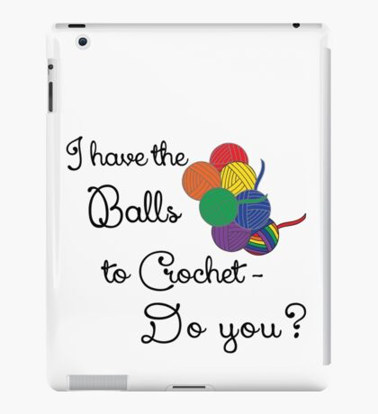 Balls 2 Crochet- Rainbow iPad Case/Skin