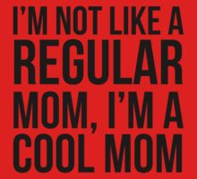 Not Like a Regular Mom by Indigo72