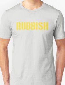 RUBBISH Unisex T-Shirt