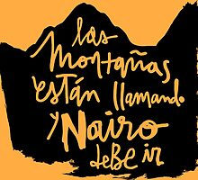 Las Montanas Estan Llamando y Nairo Debe ir / The Mountains Are Calling and Nairo Must Go (Spanish), Lettering & Background on TDF Yellow  by finnllow