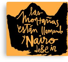 Las Montanas Estan Llamando y Nairo Debe ir / The Mountains Are Calling and Nairo Must Go (Spanish), Lettering & Background on TDF Yellow  Canvas Print