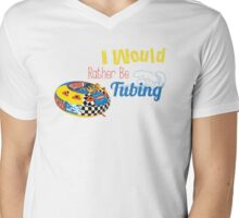 I Would Rather Be Tubing Mens V-Neck T-Shirt