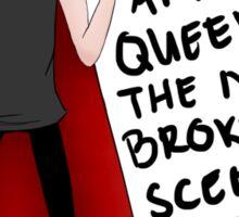 King of the new broken scene Sticker