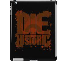 Die Historic iPad Case/Skin