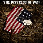 THE DISTRESS OF WAR POSTER by Reese Forbes