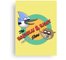 The Mordecai & Rigby Show Canvas Print