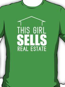 This Girl Sells Real Estate T-Shirt