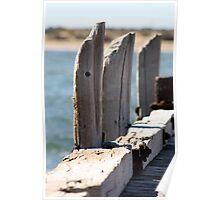 Weathered posts, One Mile Jetty, Carnarvon, Western Australia Poster
